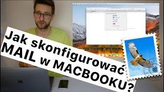 Jak skonfigurować MAIL w MACBOOKU?