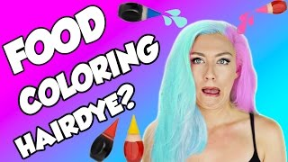 Beauty Hack Or WACK? DIY HAIR DYE WITH FOOD COLORING | DIY UNICORN HAIR | | NICOLE SKYES
