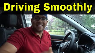 Driving Smoothly Made Easy With 3 EASY Steps