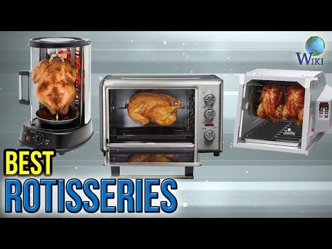 10 Best Rotisseries 2017
