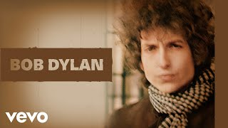 """Video thumbnail of """"Bob Dylan - Just Like a Woman (Audio)"""""""