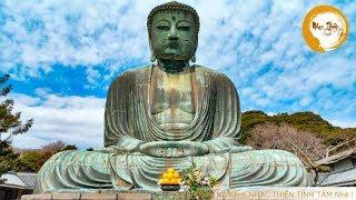 Nhạc Thiền Tịnh Tâm - chỉ cần nghe 5 phút tiêu tan mọi lo âu phiền não - #Mới Nhất