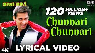 Chunnari Chunnari Lyrical - Biwi No.1 | Salman Khan