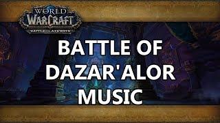 Battle of Dazar'alor Raid Music - Battle for Azeroth