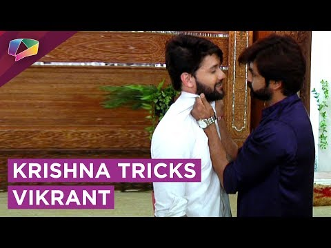 Krishna Tricks Vikrant And Takes His Properties Aw