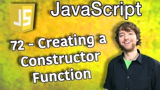 JavaScript Programming Tutorial 72 - Creating a Constructor Function