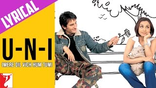 Lyrical: UnI (Mere Dil Vich Hum Tum) Song with Lyrics