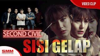 Download lagu Second Civil Sisi Gelap Mp3