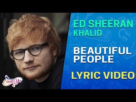 Ed Sheeran - Beautiful People (feat. Khalid) (Lyrics + Español) Video Oficial
