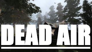 ДОЖДАЛИСЬ!!! DEAD AIR (стрим 1)  S.T.A.L.K.E.R.: Зов Припяти