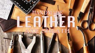 Handmade Leather Axe Sheath DIY How to tutorial