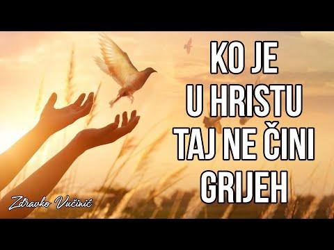 Zdravko Vučinić: Ko je u Hristu taj ne čini grijeh