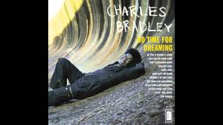 Charles Bradley & The Menahan Street Band   In You (I Found Love)