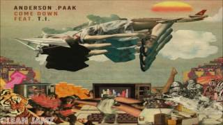Anderson .Paak Featuring T.I. - Come Down [Clean / Radio Edit]