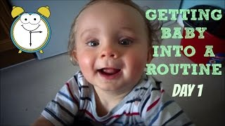 GETTING INFANT INTO A ROUTINE | Day One!
