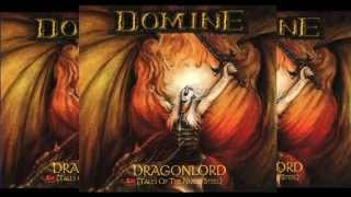 DOMINE - Dragonlord (The Grand Master Of The Mightiest Beasts) w/lyrics HD