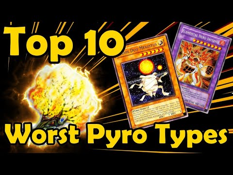 Top 10 Worst Pyro Type Monsters in YuGiOh