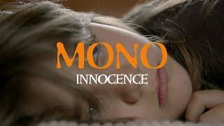 "MONO – ""Innocence"""