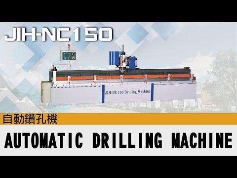 JIH - NC 150 NC Automatic Drilling Machine