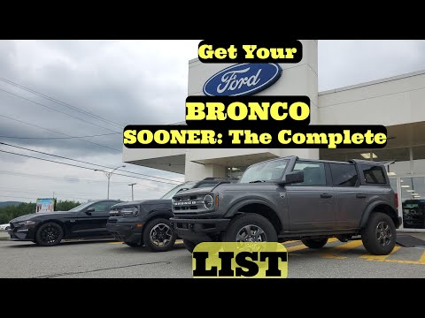 Getting Your Ford Bronco Sooner, and what can get it held back, for even months? The List explained
