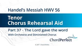 Handel's Messiah Part 37 - The Lord gave the word - Tenor Chorus Rehearsal Aid