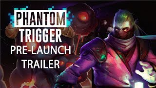 Phantom Trigger Comes to PC And Switch August 10th