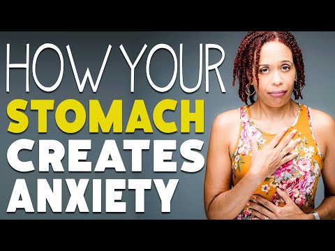 Why Your Anxiety May Be Coming from Your Stomach