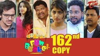 Fun Bucket | 162nd Episode | Funny Videos | Telugu Comedy Web Series | By Sai Teja - TeluguOne