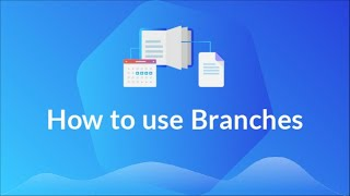 How To Use Branches