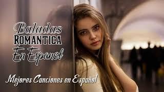 Musica Pop En Español 2020 - Mejor Baladas Romantica En Espanol-musica Para Trabajar Y Concentrarse