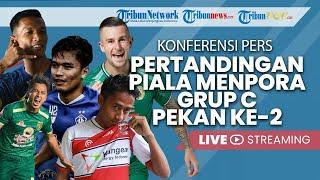 Konferensi Pers Pertandingan Piala Menpora Grup C Pekan ke-2