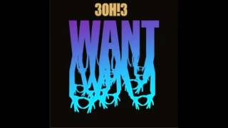 I'M NOT YOUR BOYFRIEND BABY! 3OH!3