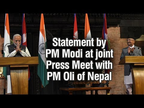 Statement by PM Modi at joint Press Meet with PM Oli of Nepal
