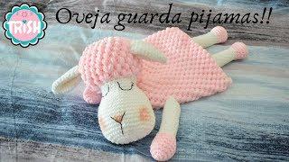 Ovejita guarda Pijamas [Nivel Experto en Crochet]