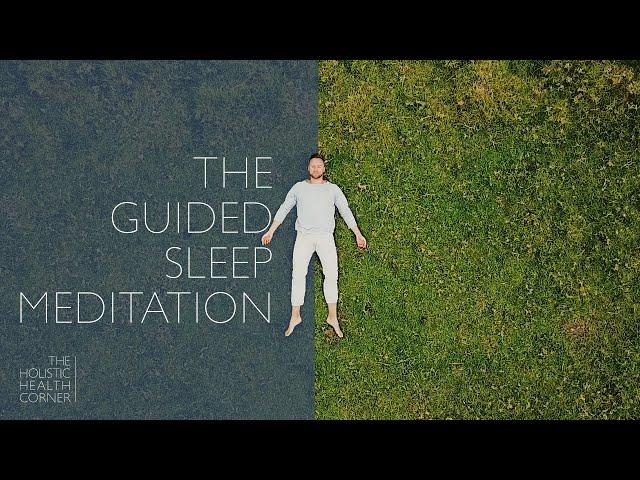 The Guided Sleep Meditation