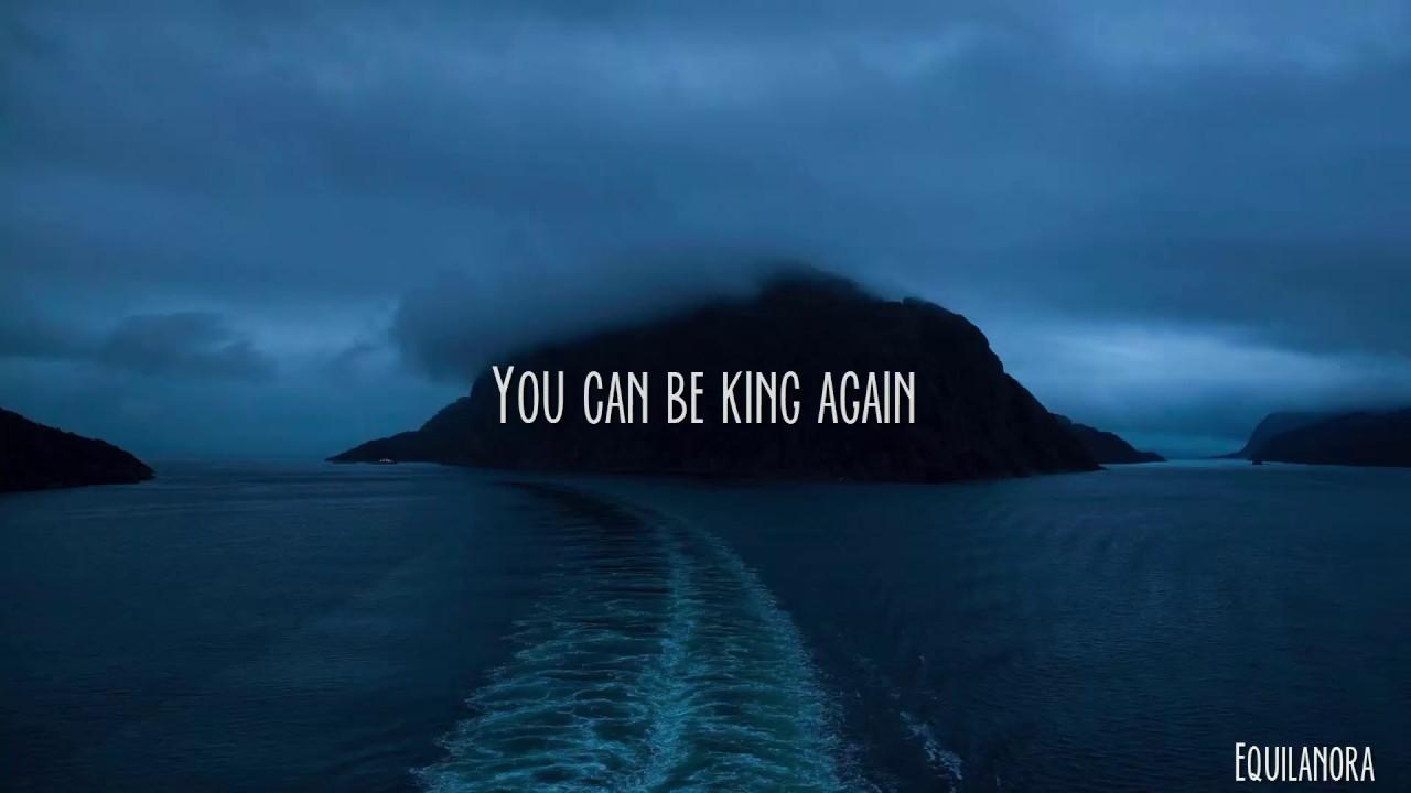 You Can Be King Again Lyrics