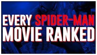 Definitive Spider-Man Movie Ranking