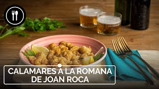 CALAMARES A LA ROMANA - Receta de Joan Roca | Directo al Paladar