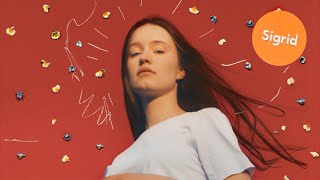 Sigrid   Never Mine (Official Audio)