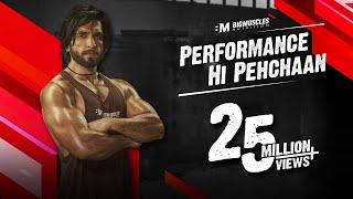 BigMuscles Nutrition X Ranveer Singh   Performance Hi Pehchaan
