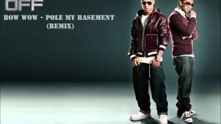 Bow wow - pole my basement (Remix)(HD Video)