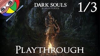 Dark Souls Remastered! - 100% doing everything | Part 1