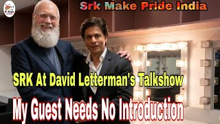 Shahrukh Khan Interview With David Letterman I My Guest Needs No Introduction