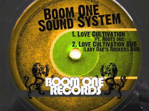 Boom One Sound System - Dub Cultivation (Lady Rae's Rockers Dub)