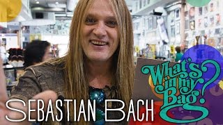 Sebastian Bach   What's In My Bag?