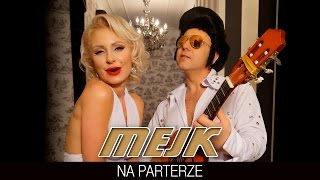 Mejk - Na Parterze (Official Video)