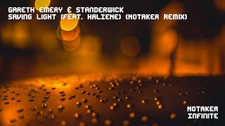 Gareth Emery & Standerwick - Saving Light (feat. HALIENE) (Notaker Remix) VS Notaker - Infinite
