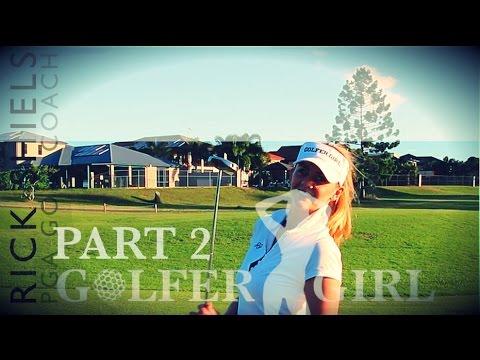 GOLFER GIRL & RICK SHIELS COURSE VLOG PT2
