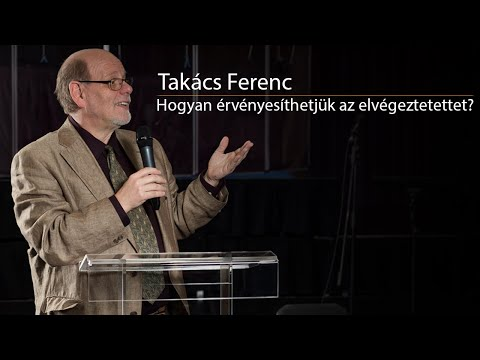 Takács Ferenc - Hogyan érvényesíthetjük az elvégeztetettet? letöltés