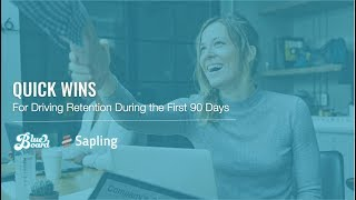 HR Webinar with Sapling: Quick Wins for Improving Employee Retention in the First 90 Days